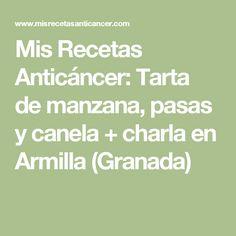 Mis Recetas Anticáncer: Tarta de manzana, pasas y canela + charla en Armilla (Granada)
