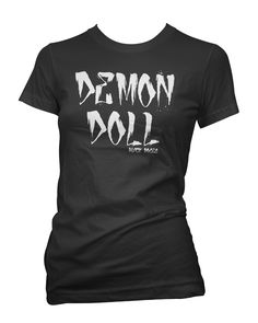 Available as racer back Tank Top, Womens T-Shirt and Mens Tee Shirts  http://www.blackrosesapparel.com/products/11769981-demon-doll-tee-shirt-black  Black Roses Apparel Nice and offensive clothing for the mysterious, dark and curious individual. Come as you are.  www.BlackRosesApparel.com  Copyright © 2000-2015 Black Roses Clothing