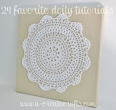 24 Favorite Doily Tutorials! #diy #doily