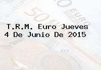 http://tecnoautos.com/wp-content/uploads/imagenes/trm-euro/thumbs/trm-euro-20150604.jpg TRM Euro Colombia, Jueves 4 de Junio de 2015 - http://tecnoautos.com/actualidad/finanzas/trm-euro-hoy/trm-euro-colombia-jueves-4-de-junio-de-2015/
