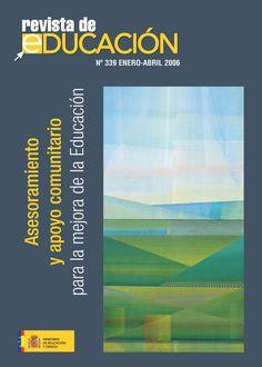 Revista de Educación Nº 339. Enero-Abril 2006 | Asesoramiento y apoyo comunitario para la mejora de la educación