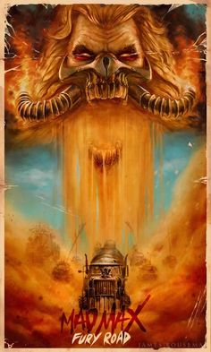 Mad Max Fury Road Movie Poster by James Bousema Mad Max Fury Road, Best Movie Posters, Movie Poster Art, Cool Posters, Art Posters, The Road Warriors, Kino Film, Kunst Poster, Alternative Movie Posters