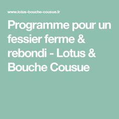 Programme pour un fessier ferme & rebondi - Lotus & Bouche Cousue