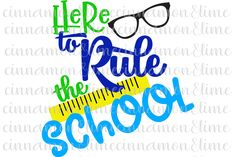 Here to Rule the School SVG example image