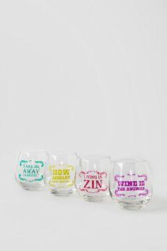 Wine Sayings Stemless Wine Glass Set $24.00- SO cute.