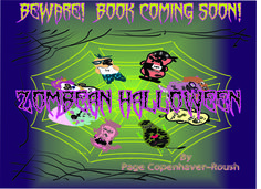 """My book, """"Zombean Halloween"""" is coming out soon!  www.youtube.com/c/sillybeanzland and www.sillybeanzland.com"""