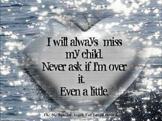 I will always love you Ayden. I miss you not a day goes by that I don't think of you. Rest in paradise my sweet angel baby I Miss My Daughter, My Beautiful Daughter, Project Life, Mantra, Missing My Son, Jean Christophe, Pregnancy And Infant Loss, Surprise Pregnancy, Grieving Mother