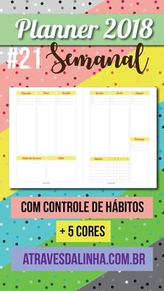 Planner 2018 gratuito para você fazer seu planner gastando pouco, baixe esse planner semanal vertical e se organize.
