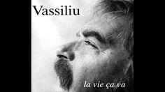 Pierre Vassiliu - La vie ça va