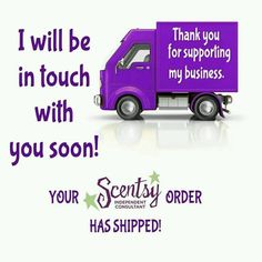 Your Scentsy Order has Shipped! I'll be in touch with you soon! :D http://lisacorthell.scentsy.us
