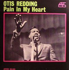 "Exile SH Magazine: Otis Redding - ""Pain in my heart"" (1964) http://www.exileshmagazine.com/2014/02/otis-redding-pain-in-my-heart-1964.html"