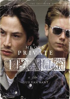 My Own Private Idaho / HU DVD 1346 / http://catalog.wrlc.org/cgi-bin/Pwebrecon.cgi?BBID=6239346
