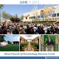 Today we celebrate the anniversary of the dedication of the Ideal Church of Scientology Stevens Creek, in San Jose.