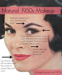 Authentic Natural 1950s Makeup History and Tutorial. It's simple to get that classic look.