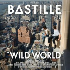 YESSSSSSS WHOOOOO. I will be listening to this all day!!  bastille // wild world, out September 9th