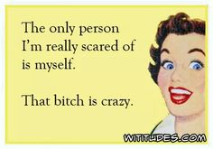 Send free funny ecards that are witty, snarky, rotten, sarcastic, humorous and blunt Funny Shit, Haha Funny, That's Hilarious, Funny Stuff, Funny Quotes, Funny Memes, Funny Bipolar Quotes, Retro Humor, Vintage Humor