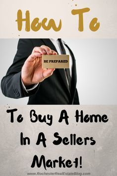 How To Be Prepared To Buy A Home In A Sellers Market: http://www.rochesterrealestateblog.com/how-to-buy-a-home-in-a-sellers-market/