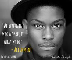 We determine who we are, by what we do