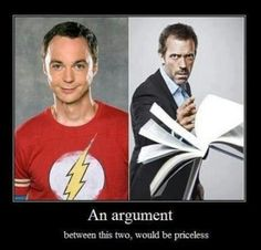 Sheldon and dr Gregory House