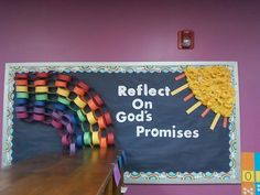 """March bulletin board? Have the kids make rainbow crafts.  Previous pinner's alternative saying idea: """"you don't need luck when you have Jesus"""""""