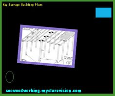 Hay Storage Building Plans 083859 - Woodworking Plans and Projects!