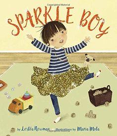 LGBT Picture book for kids: Sparkle Boy #pridemonth #lgbtbooks #lgbtbooksforkids