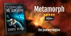 Metamorph: The Outbounder Chronicles Sci Fi Series, Science Fiction, Journey, Reading, Movie Posters, Inspiration, Image, Sci Fi, Biblical Inspiration