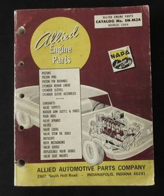 Vintage 1964 Allied Engine Parts Catalog - Catalog No. EN-M3A from March, 1964.  Shop catalog that covers engine parts for classic cars such as the Studebaker, Packard, Corvette, trucks such as the Reo and Mack and vintage tractors such as John Deere, Farmall, Cockshutt, Massey-Ferguson and many, many others.