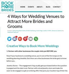 4 Ways for Wedding Venues to Attract More Brides and Grooms. Click to read the full article on http://www.BookMoreBrides.com
