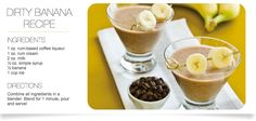 The Dirty Banana Recipe, you have got to try this!