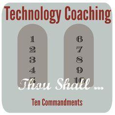 Technology Coaching .:The 10 Commandments:.