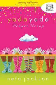 """The Yada Yada Prayer Group  (The Yada Yada Prayer Group, Book 1)  by Neta Jackson"