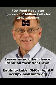 Things like this will not work unless more than half actually do it. It is as least worth a try to spread it around.  http://occupy-monsanto.com/eat-in-at-the-fda-to-label-gmos/