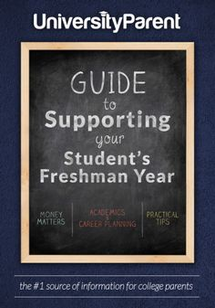 The UniversityParent Guide to Supporting Your Student's Freshman Year: A Review