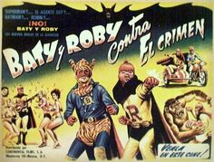 Mexican lobby card for some kind of Batman & Robin knockoff