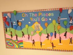 Oh The Places You'll Go Dr. Seuss bulliten board for read across America week and Dr. Seuss's birthday!: