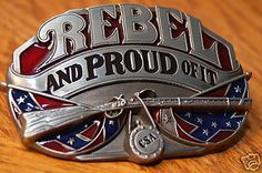 Rebel and Proud of It Confederate CSA Flag Belt Buckle | eBay