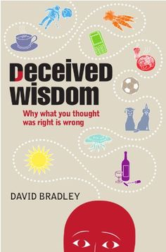 Deceived Wisdom: Why What You Thought Was Right Is Wrong ($1.56 / £0.99 UK), by David Bradley, is the Kindle Deal of the day for those in the UK (the US edition is $9.99).