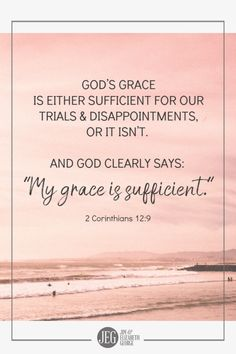 """God's grace is either sufficient for our trials, challenges, & disappointments, or it isn't. And God clearly says it is: """"My grace is sufficient for you"""" Cor. So pray! Prayer makes change easier to navigate and strengthens your faith! Bible Verses Quotes, Bible Scriptures, Praying For Your Husband, Soli Deo Gloria, Quotes About God, Trust God, Word Of God, Christian Quotes, Inspirational Quotes"""