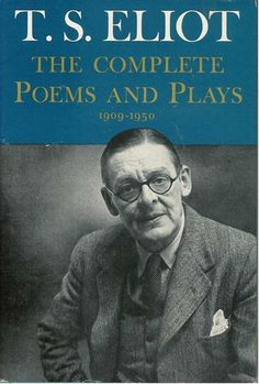 T.S. Eliot - The Complete Poems And Plays