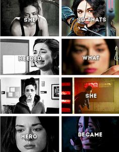 She needed a hero so that's what she became. - Allison Argent