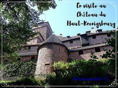 Partez en visite au Château du Haut-Koenigsbourg ! Un ancien château fort avec une vue somptueuse !