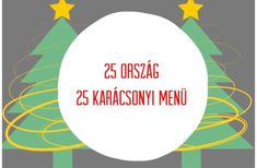 Mit esznek hagyományosan karácsonykor a világ minden táján?