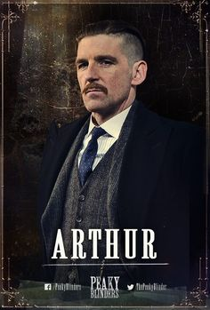 Arthur Shelby, by far my favourite character. Paul Anderson is amazing :)