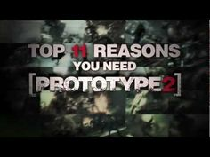 UNBELIEVABLE!  Official PROTOTYPE 2 - Top 11 Reasons You Need PROTOTYPE 2