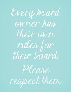 ~ Welcome To My Boards ~ I hope you enjoy them as much as I have in creating them. As You Like, That Way, Just For You, Let It Be, My Love, Fortnum And Mason, Trap, Etiquette, Hope You