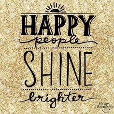 Happy People Shine Brighter #quotes #happy #smile Union Pediatric Dentistry - pediatric dentist in Union, KY @  http://grandslamsmiles.com/