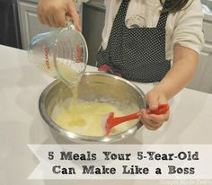 It's never too early to start teaching your children how to make meals in the kitchen.