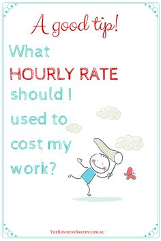 If you sell stuff you make (like dresses, cakes or jewellery) or you sell your time (like a copywriter, music teacher or bookkeeper) you'll probably want to use your 'hourly rate' as a starting point for pricing your product or service. But how you do work out what hourly rate to use?! Here's a GOOD tip! W