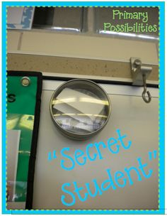 "This teacher has a ""Secret Student."" Each morning before the kids come in she places a student's name in the box. At the end of the day, if the student has been good, they get a note home bragging on their good behavior. Love this idea!"